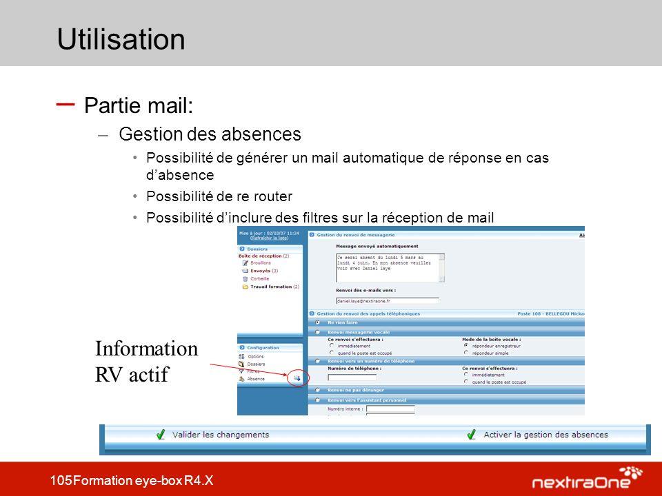 Utilisation Partie mail: Information RV actif Gestion des absences