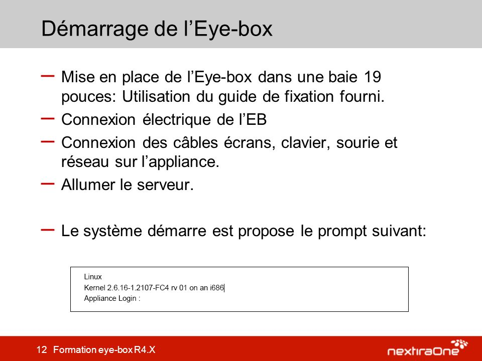 Démarrage de l'Eye-box