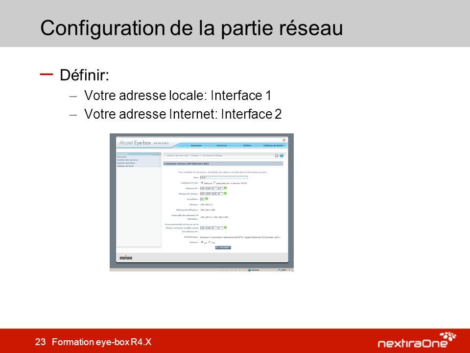 Configuration de la partie réseau