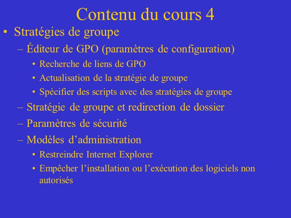 Contenu du cours 4 Stratégies de groupe