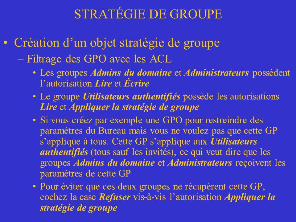 Création d'un objet stratégie de groupe