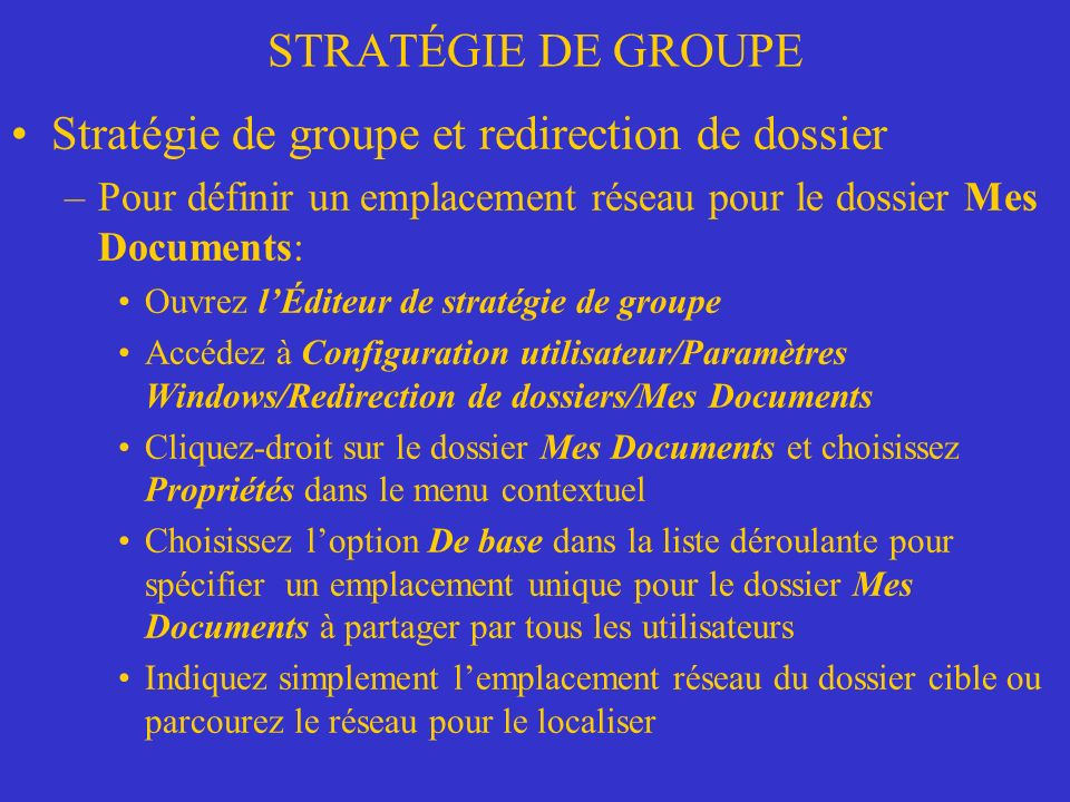 Stratégie de groupe et redirection de dossier