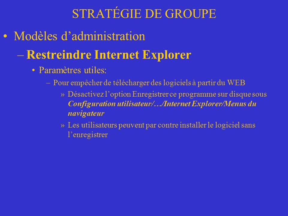 Modèles d'administration Restreindre Internet Explorer
