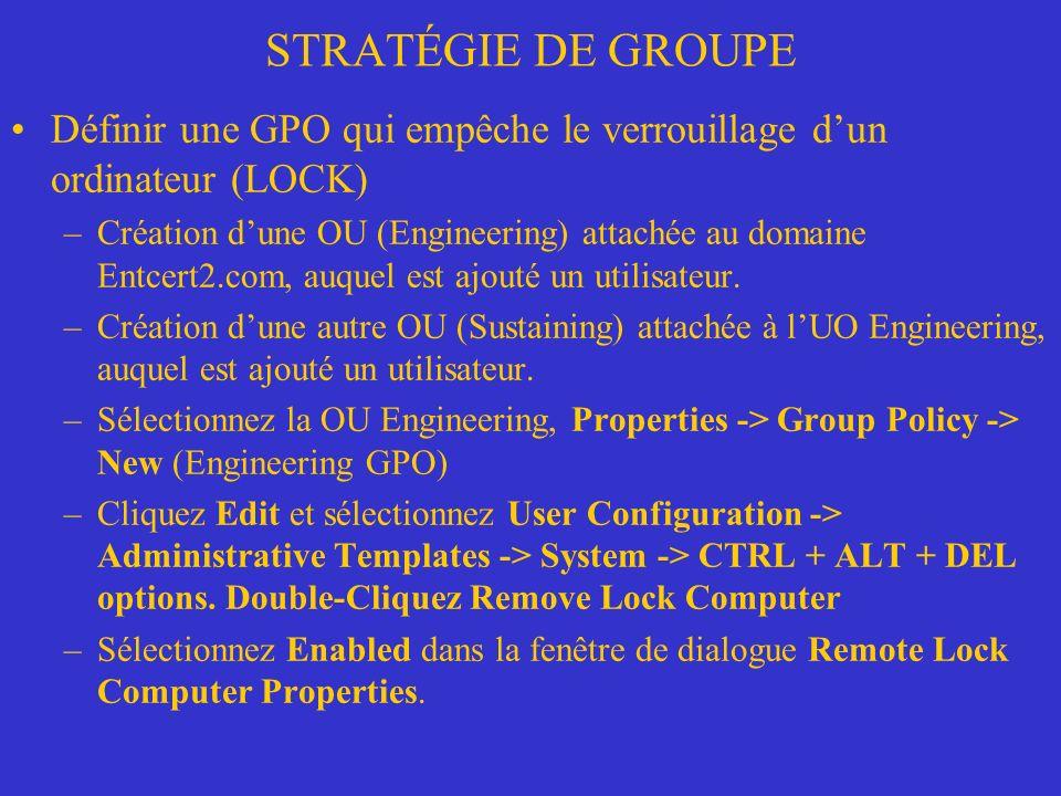 STRATÉGIE DE GROUPE Définir une GPO qui empêche le verrouillage d'un ordinateur (LOCK)