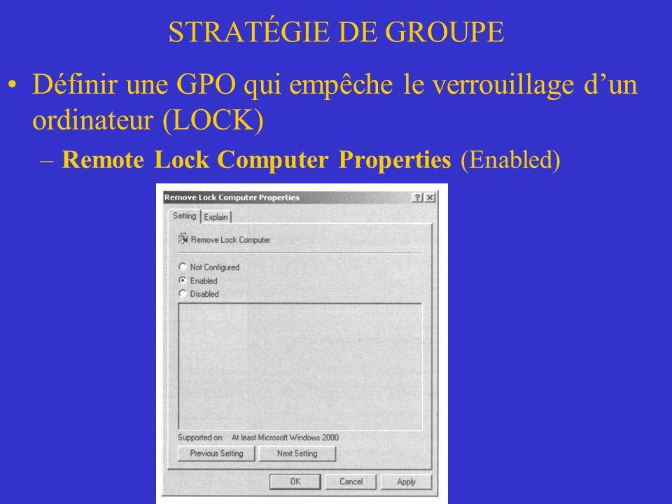Définir une GPO qui empêche le verrouillage d'un ordinateur (LOCK)