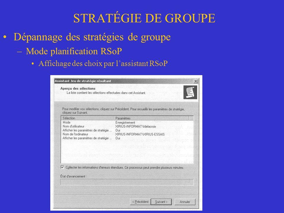 STRATÉGIE DE GROUPE Dépannage des stratégies de groupe