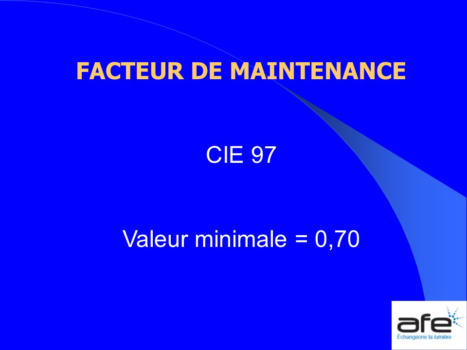 FACTEUR DE MAINTENANCE