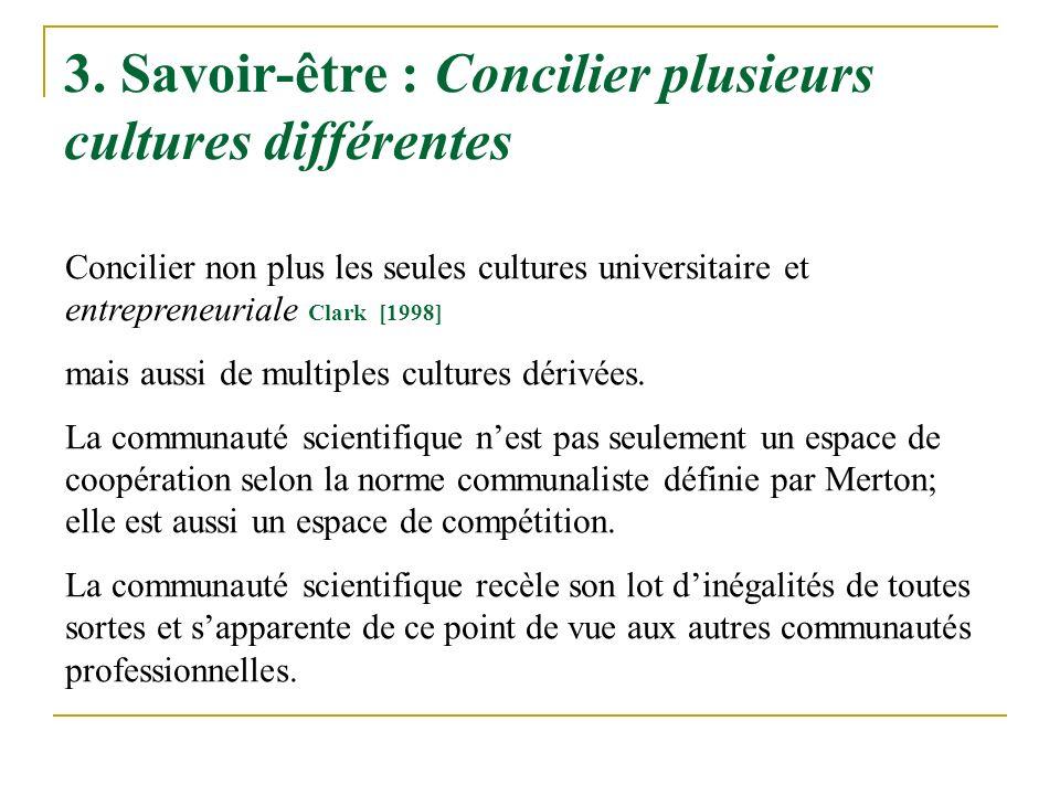 3. Savoir-être : Concilier plusieurs cultures différentes