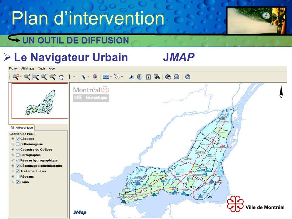 Plan d'intervention UN OUTIL DE DIFFUSION Le Navigateur Urbain JMAP