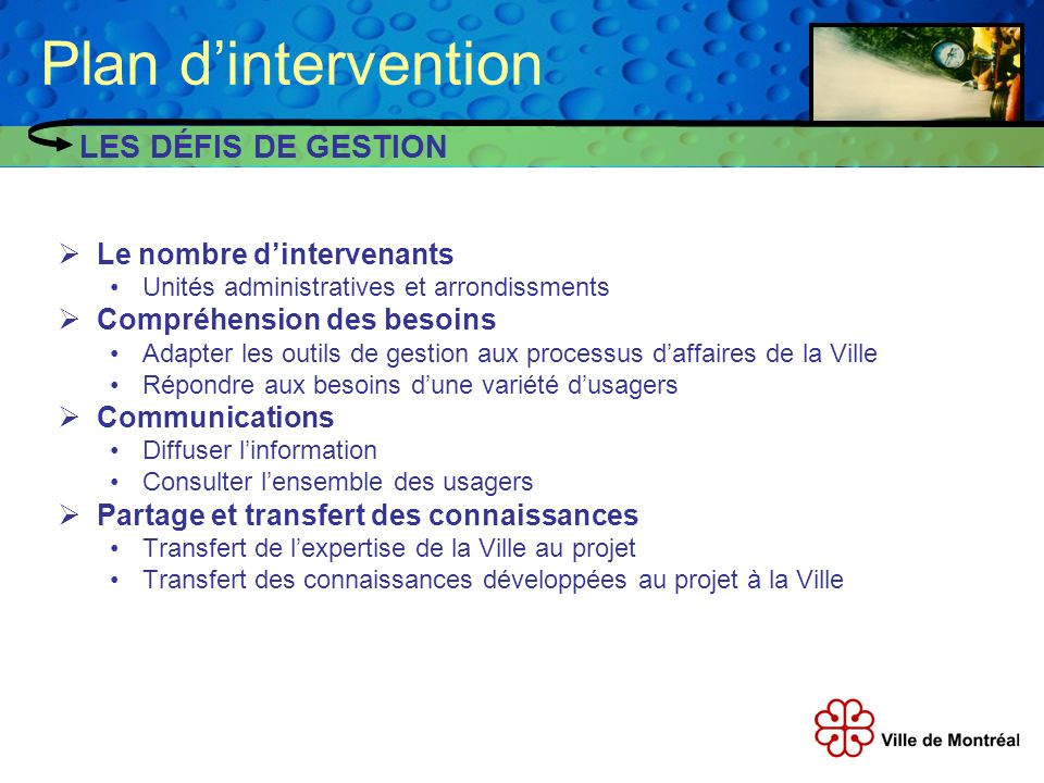 Plan d'intervention LES DÉFIS DE GESTION Le nombre d'intervenants