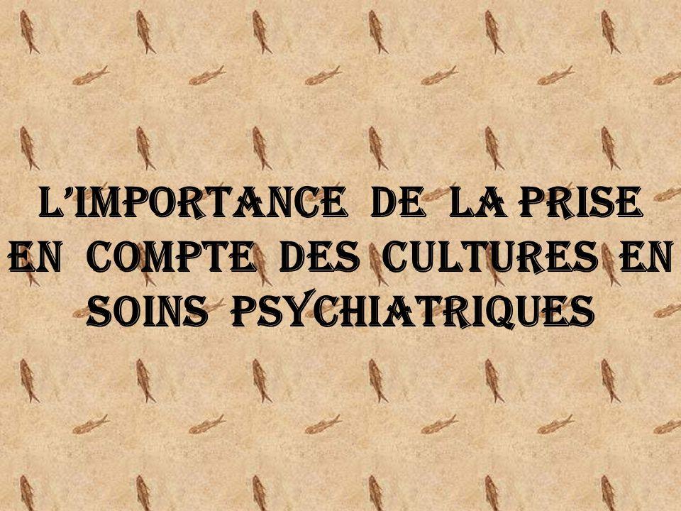 L'importance de la prise en compte des cultures en soins psychiatriques