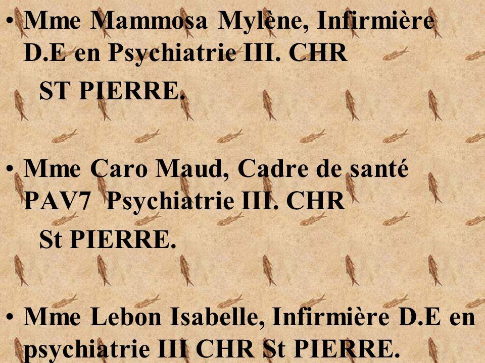 Mme Mammosa Mylène, Infirmière D.E en Psychiatrie III. CHR