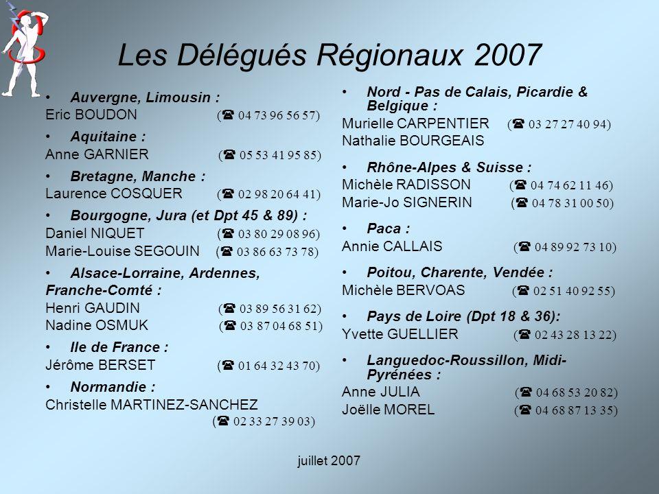 Les Délégués Régionaux 2007