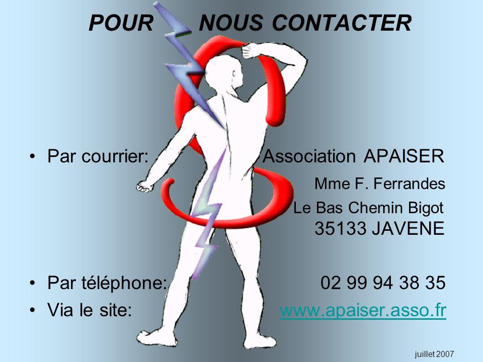 POUR NOUS CONTACTER Par courrier: Association APAISER Mme F. Ferrandes