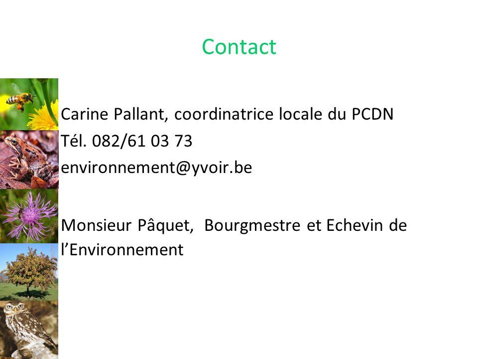 Contact Carine Pallant, coordinatrice locale du PCDN Tél. 082/61 03 73