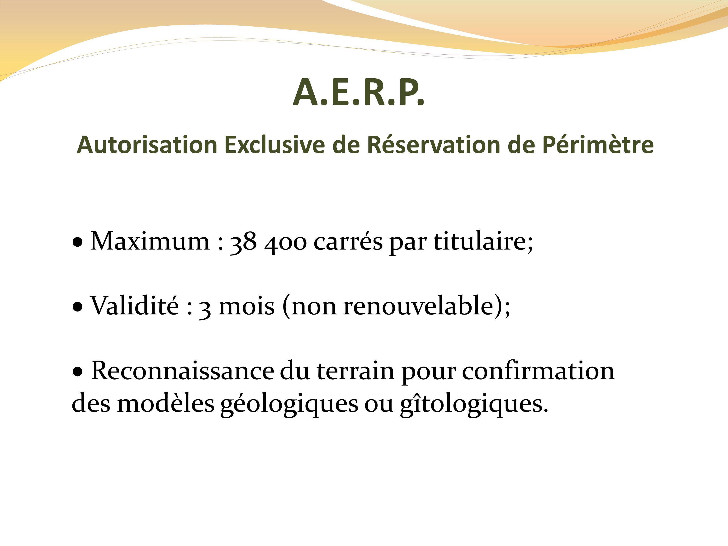 Autorisation Exclusive de Réservation de Périmètre