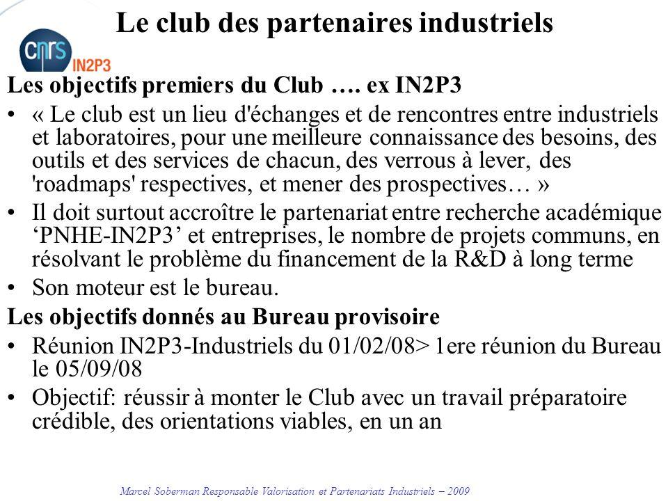 Le club des partenaires industriels