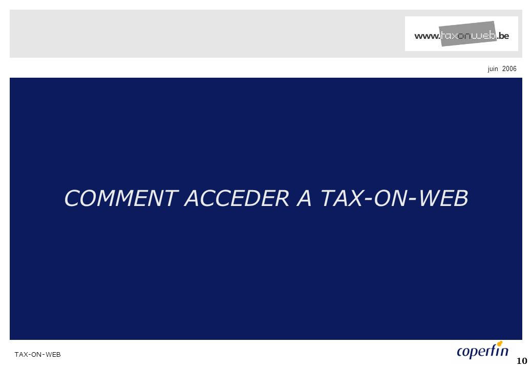COMMENT ACCEDER A TAX-ON-WEB