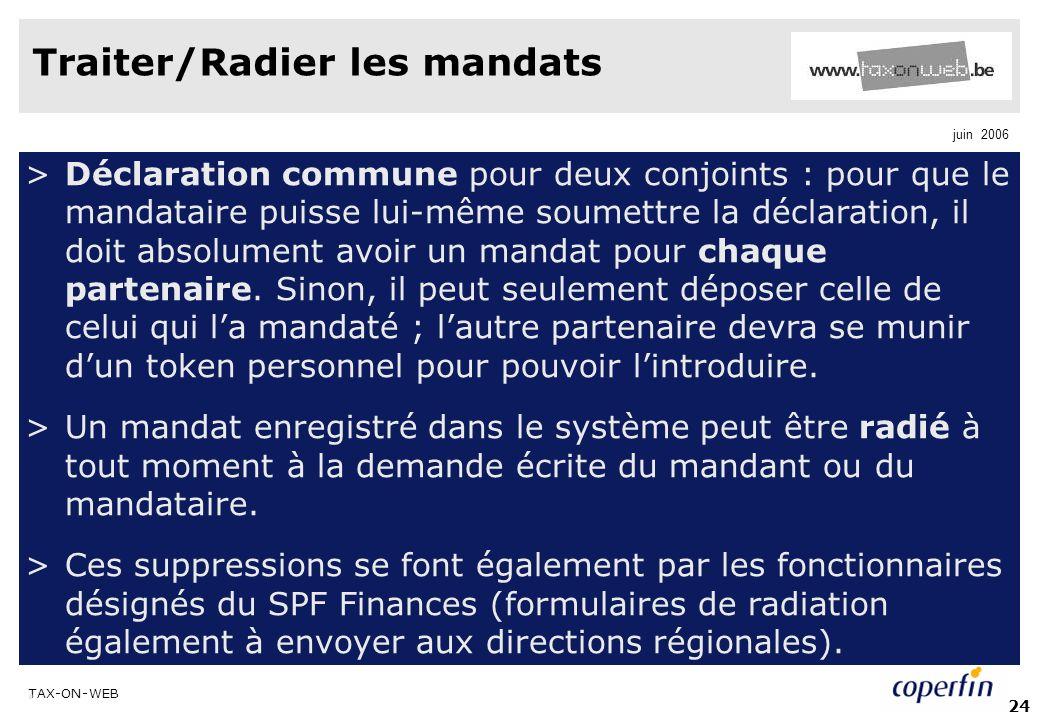 Traiter/Radier les mandats