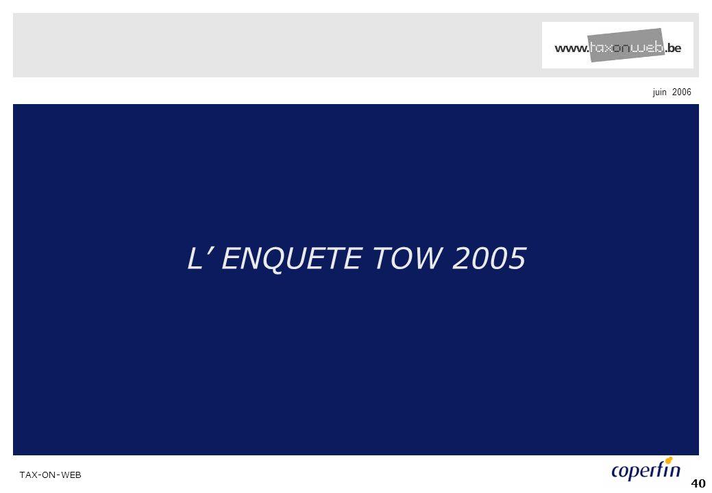 L' ENQUETE TOW 2005