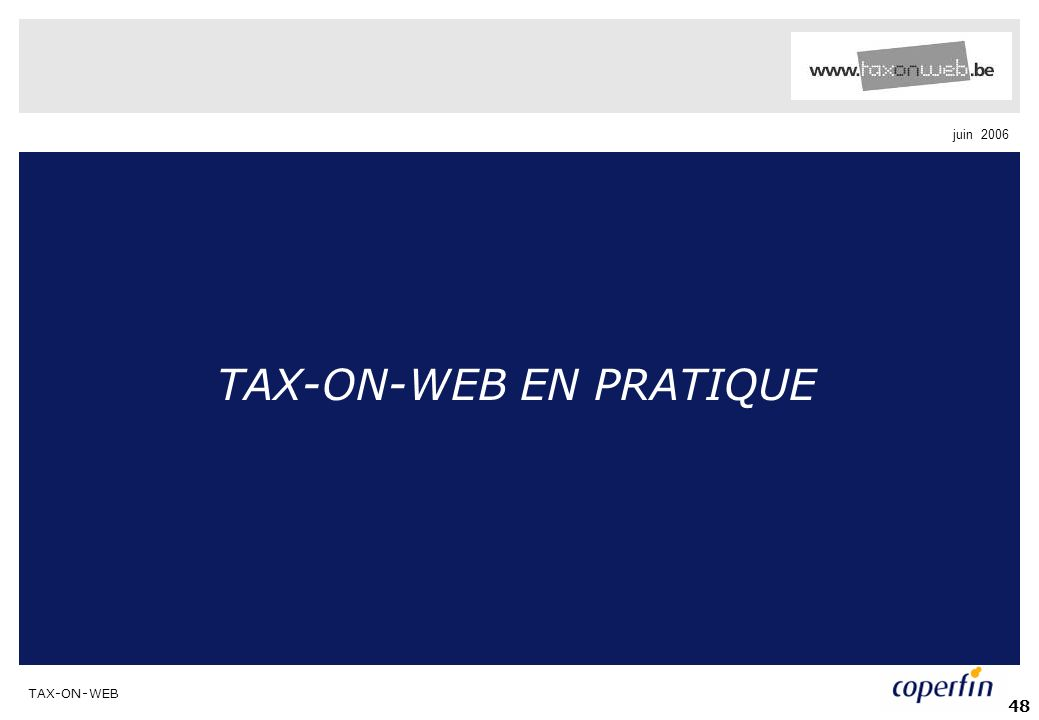 TAX-ON-WEB EN PRATIQUE