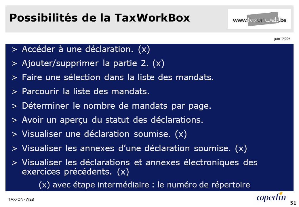 Possibilités de la TaxWorkBox