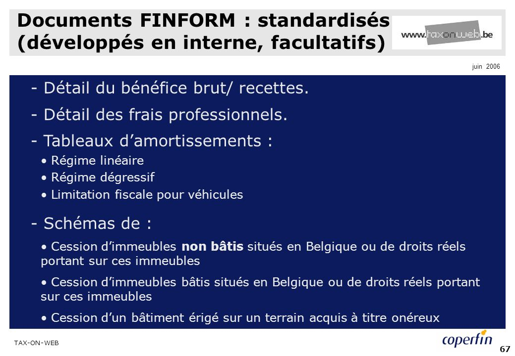 Documents FINFORM : standardisés (développés en interne, facultatifs)