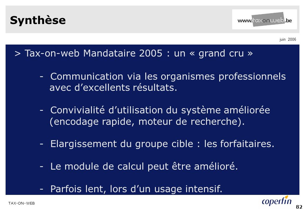 Synthèse > Tax-on-web Mandataire 2005 : un « grand cru »