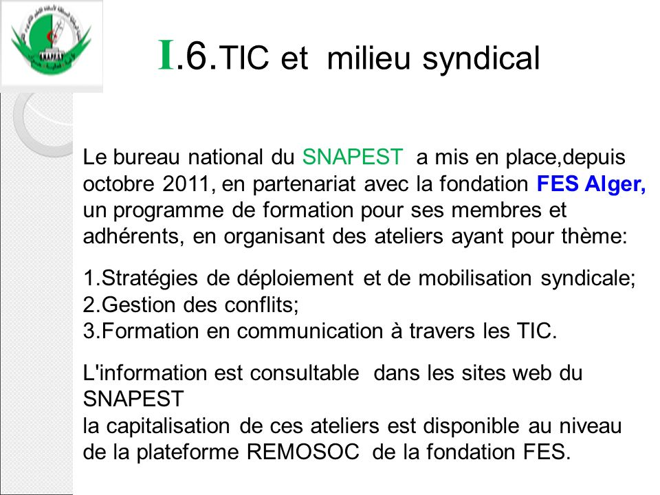 I.6.TIC et milieu syndical
