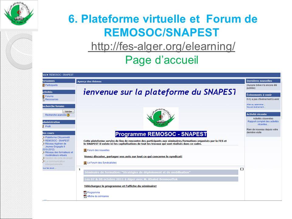 6. Plateforme virtuelle et Forum de REMOSOC/SNAPEST http://fes-alger