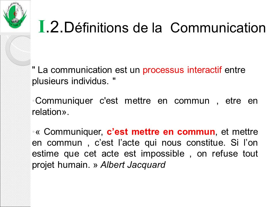 I.2.Définitions de la Communication