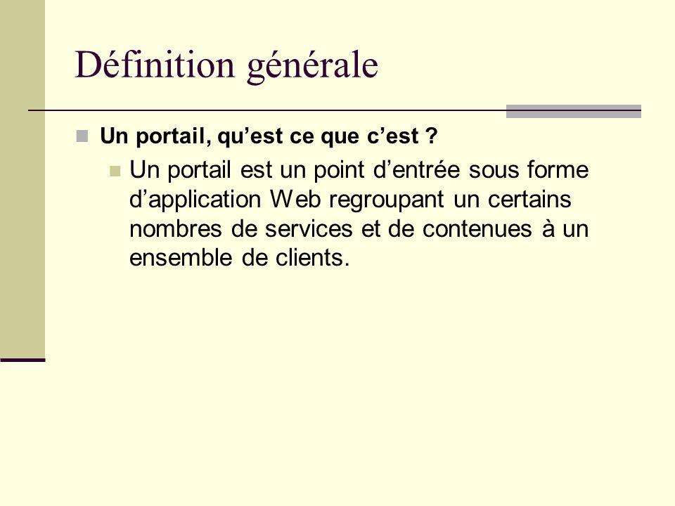 Définition générale Un portail, qu'est ce que c'est