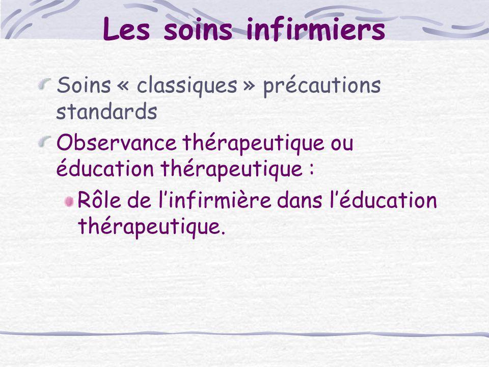 Les soins infirmiers Soins « classiques » précautions standards