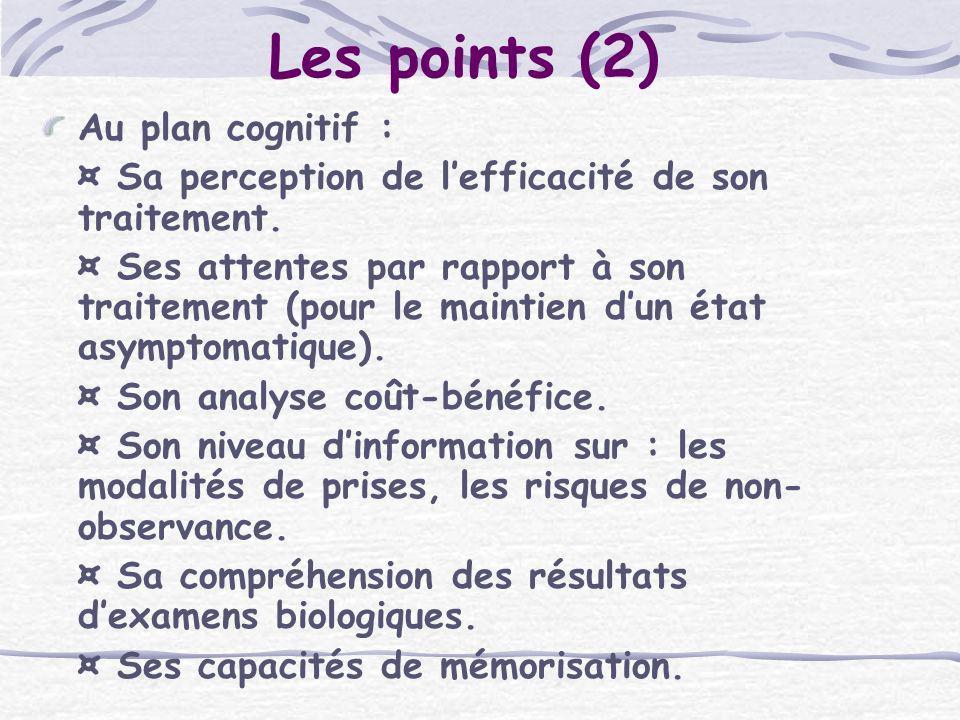 Les points (2) Au plan cognitif :