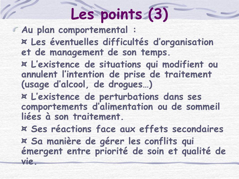 Les points (3) Au plan comportemental :