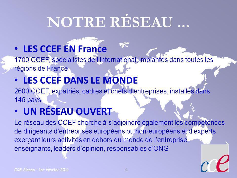 NOTRE RÉSEAU ... LES CCEF EN France LES CCEF DANS LE MONDE