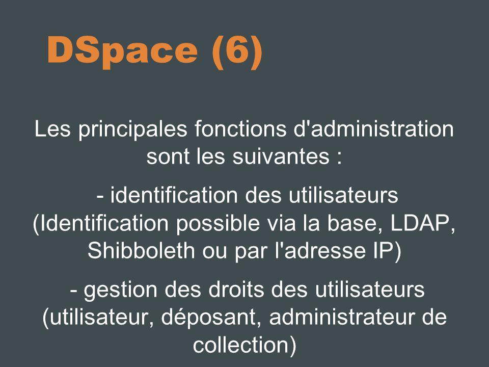 Les principales fonctions d administration sont les suivantes :