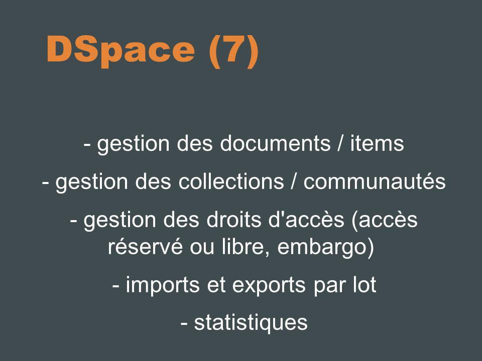 DSpace (7) - gestion des documents / items