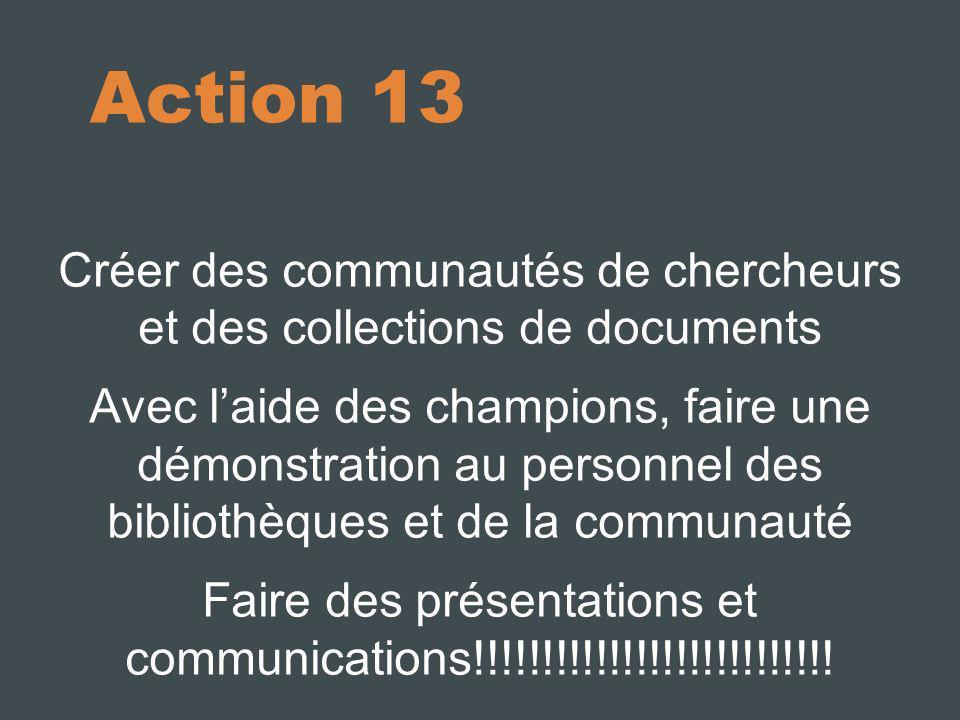 10/10/11 Action 13. Créer des communautés de chercheurs et des collections de documents.