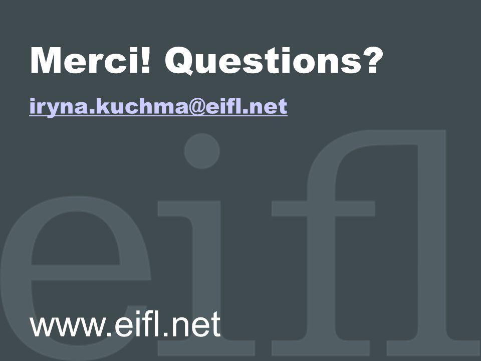 10/10/11 Merci! Questions iryna.kuchma@eifl.net www.eifl.net