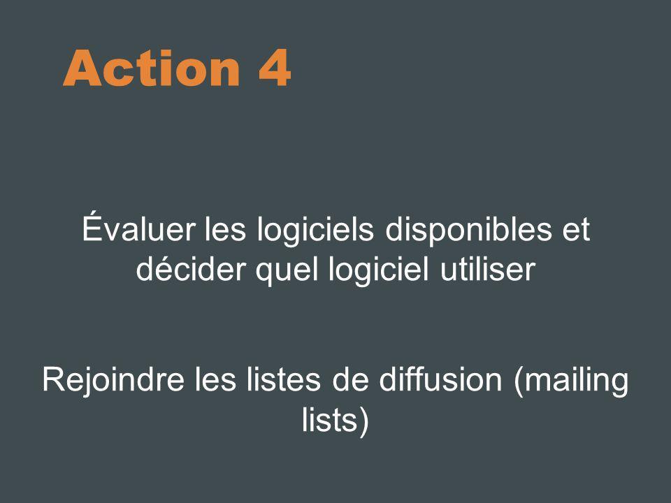 10/10/11 Action 4. Évaluer les logiciels disponibles et décider quel logiciel utiliser.