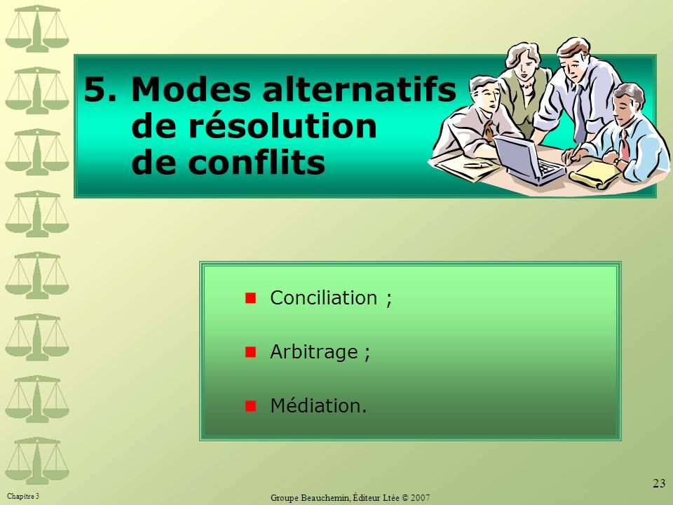 5. Modes alternatifs de résolution de conflits