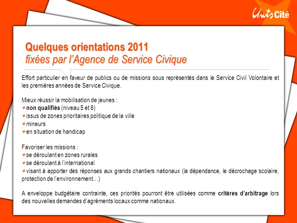 Quelques orientations 2011 fixées par l'Agence de Service Civique