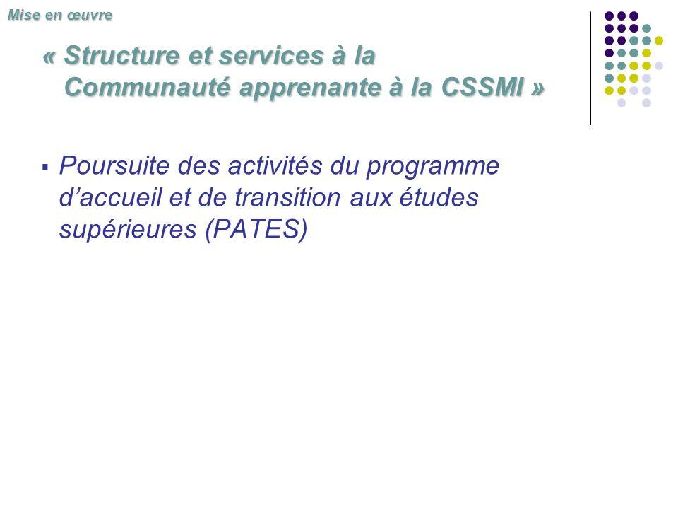 « Structure et services à la Communauté apprenante à la CSSMI »