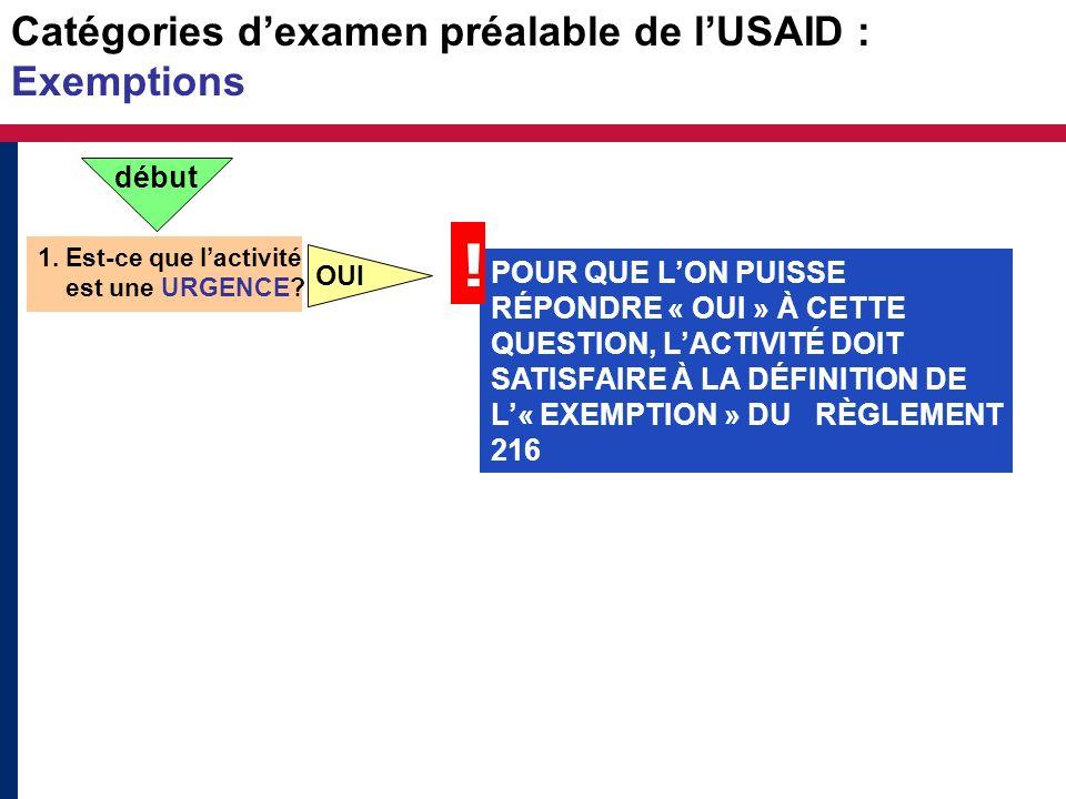 Catégories d'examen préalable de l'USAID : Exemptions