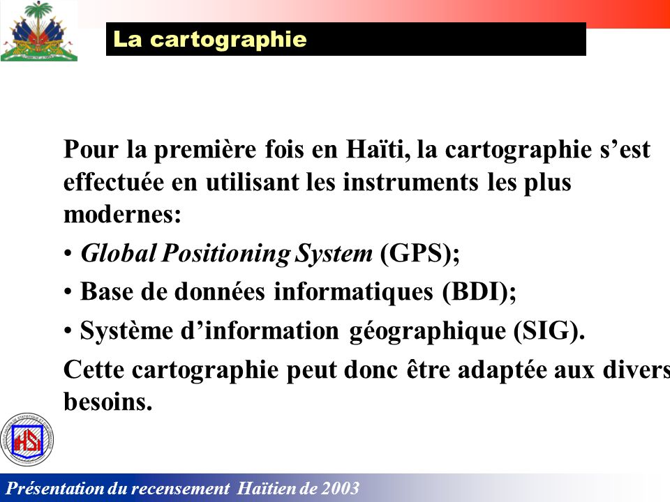 Global Positioning System (GPS); Base de données informatiques (BDI);