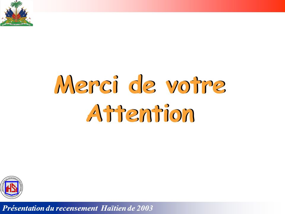 Merci de votre Attention Merci de votre Attention