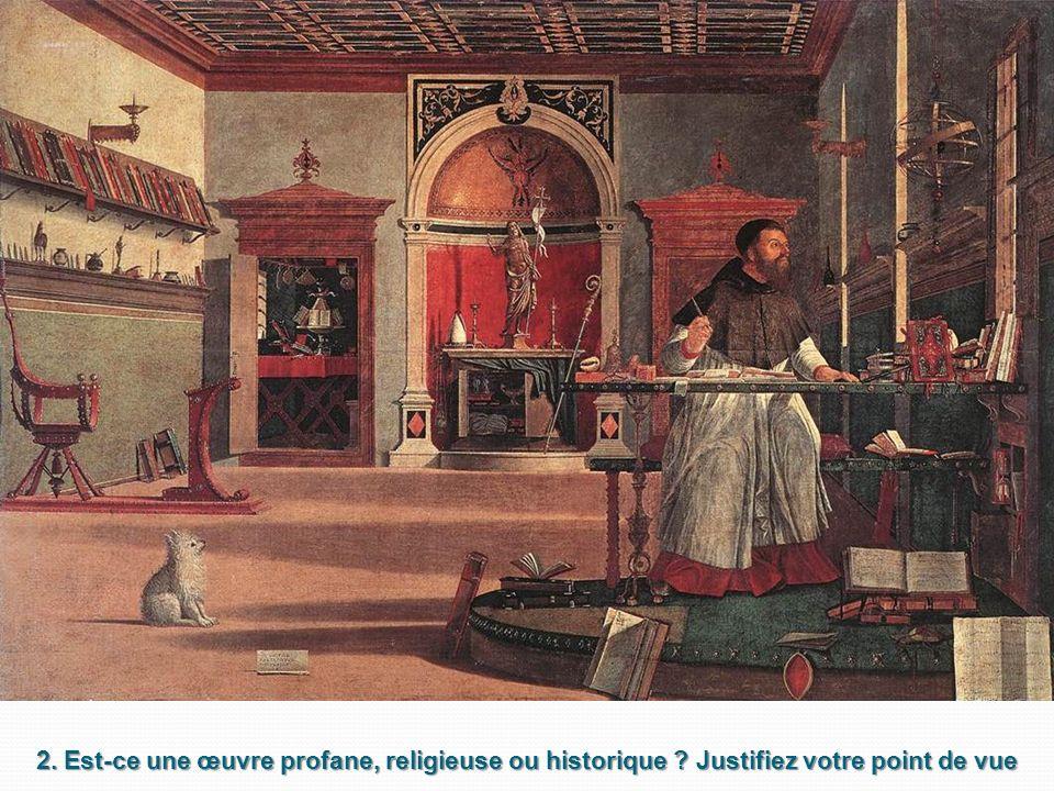 2. Est-ce une œuvre profane, religieuse ou historique