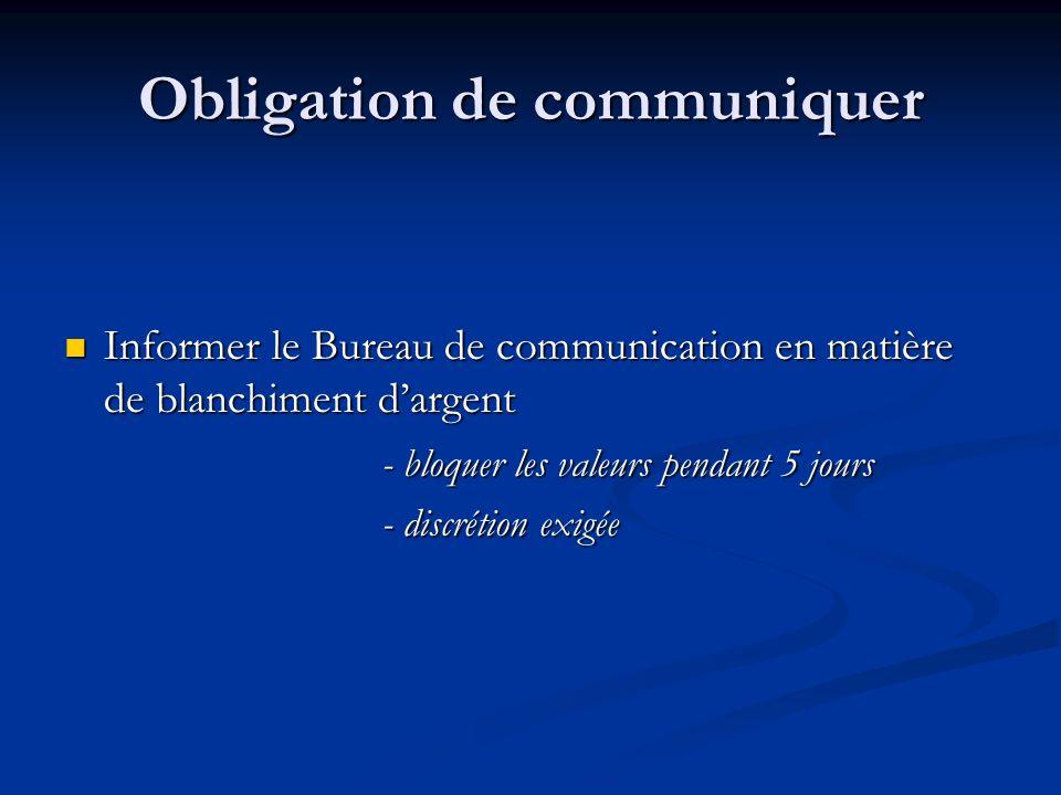 Obligation de communiquer