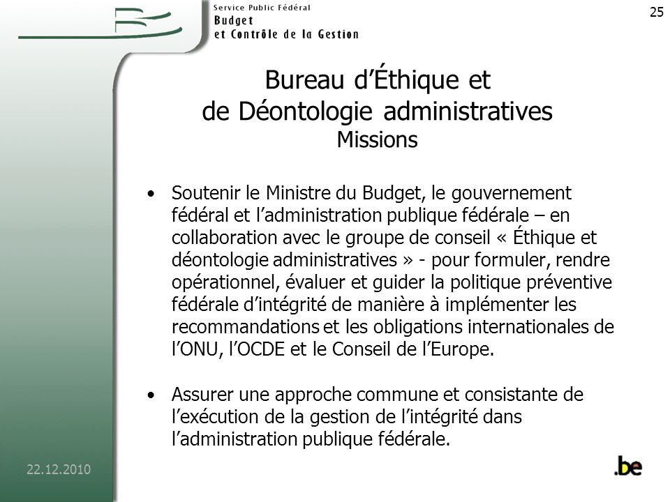 Bureau d'Éthique et de Déontologie administratives Missions